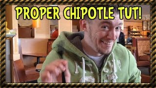 How to Proper Eat Chipotle (Tutorial w/ LB and TRE)