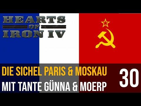 Hearts of Iron IV | 30 | Die Soviet Sichel Paris & Moskau mit Tante Günna & Moerp | deutsch