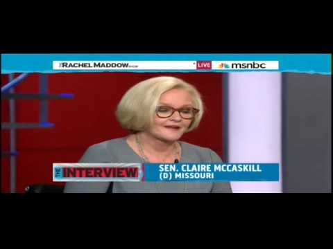 McCaskill: 'Probably Not' Running for President, Maddow Distressed