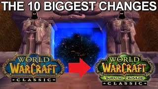 The 10 Biggest Changes In Burning Crusade Classic