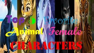 My Top Five Favorite Animal Female Characters