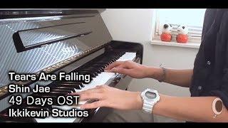 Shin Jae - Tears Are Falling Piano 49 Days OST