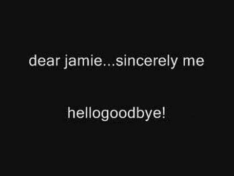 Dear Jamie...Sincerely Me