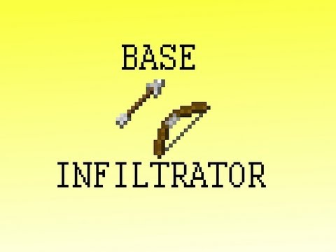 Base infiltrator in Minecraft Proof of concept