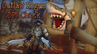 Outlaw Rogue DPS Check World of Warcraft 8.1