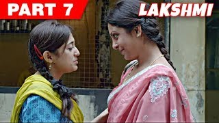 Lakshmi | Hindi Movie | Nagesh Kukunoor, Monali Thakur, Satish Kaushik | Part 7
