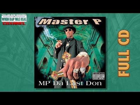 Master P - Da Last Don [Full Album] CD Quality