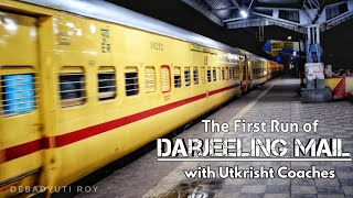 New Look of Legendary Darjeeling Mail with Utkrisht Coaches || First Inaugural Run || Indian Railway