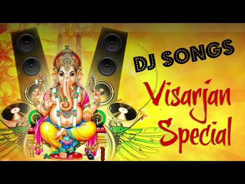 Superhit DJ Songs   Ganpati Visarjan 2015   Ganesh Chaturthi Special   Jukebox
