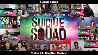 Suicide Squad - Trailer #3 (Reaction Mashup)