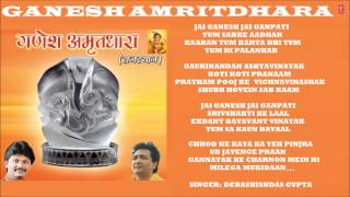 Download Jai Ganesh Jai Ganpati, Ganesh Amritdhara by Debashishdas Gupta I Full Audio Songs Juke Box 3Gp Mp4