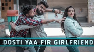 Yaara Teri Yaari | Girlfriend Vs. Best Friend | RISE OF BHAI's