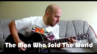 The Man Who Sold The World - Fingerstyle Guitar Cover