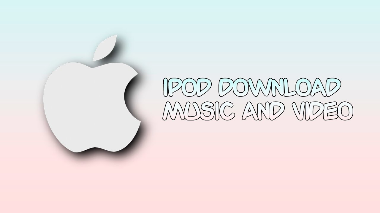Как скачивать музыку и видео на IPOD