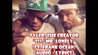 Tyler The Creator - 911 Mr. Lonely (ft. Frank Ocean) [audio + lyrics]