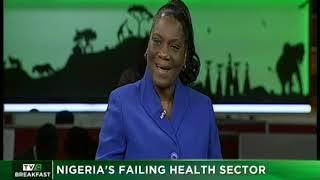 TVC Breakfast 16th Nov. 2018| Nigeria's Failing Health Sector