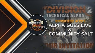 |The Division 2| Episode 137 - Alpha Goes live & Community Salt