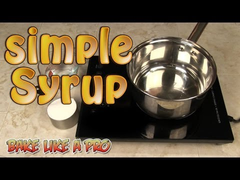 Simple Syrup Recipe - Cake Syrup Recipe