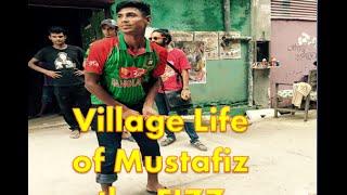 Village Life of Mustafizur Rahman ||Mustafiz ,The Fizz|| Sussex ||Natwest T20 2016 ||top-10