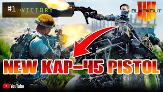 NEW KAP-45 PISTOL!!! (14,500+ Kills - 10+ K/D - 400+ Wins) COD Black Ops 4