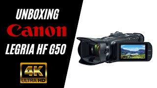CANON LEGRIA HF G50 4K UHD Camcorder Unboxing - Best 4K Camera for making YouTube videos?