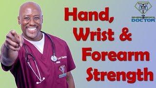 Hand, Wrist & Forearm Strengthening Exercises