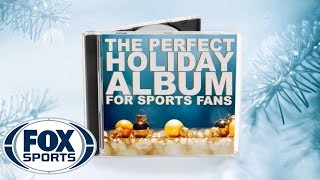 The Perfect Holiday Album for Sports Fans! | FOX SPORTS