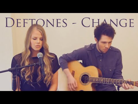 Natalie Lungley - Deftones - Change (In The House of Flies) Acoustic Cover