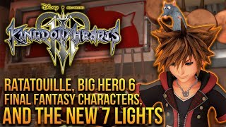 Kingdom Hearts 3 - Ratatouille, Final Fantasy, Big Hero 6 and The NEW 7 Lights Feat. X-Keepers
