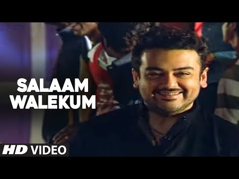 Asalam Walekum - Foot Tapping Song By Adnan Sami | Kisi Din