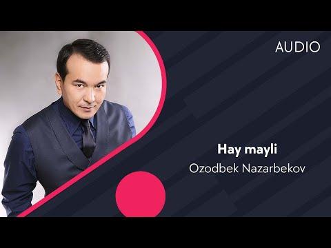 Смотреть клип Озодбек Назарбеков - Хай майли