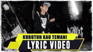 download lagu Anjar Ox's - Ku Butuh Kau Temani gratis