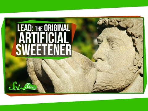 Lead: The Original Artificial Sweetener