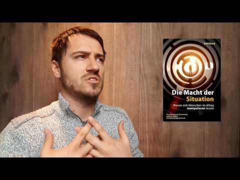 Die Macht der Situation - Wovon sich Menschen im Alltag manipulieren lassen (Eskil Burck)
