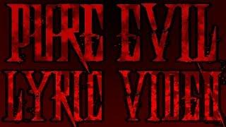 SACRED ASH - Pure Evil (LYRIC VIDEO)