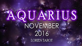 Aquarius November 2016 Psychic Tarot Reading