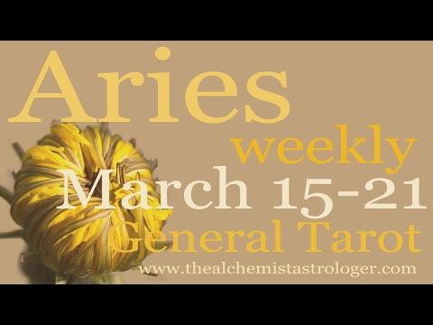 Aries March 15-21 2017/Week 3 General Tarot Reading - You have your work cut out for you