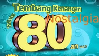 Kumpulan Tembang Kenangan Nostalgia Indonesia 80an Vol.2   Nonstop Tembang Kenangan 80an 90an