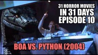 31 Horror Movies in 31 Days #10: BOA VS PYTHON (2004)