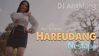 Download HAREUDANG (DJ Angklung Fullbass) ~ Era Syaqira  |  Nestapa - Pasukan Perang Mp3/Mp4