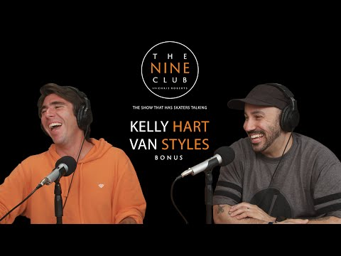 The Nine Club With Chris Roberts   BONUS - Kelly Hart & Van Styles
