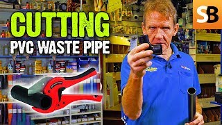 How to Cut & Connect PVC Waste Pipe - Plumbing DIY