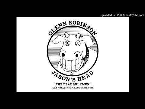 Dead Milkmen - Jasons Head