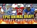 EPIC ANIMAL DRAFT!! TURNING ON THE CLUTCH GENES!! - Madden 17 Draft Champions