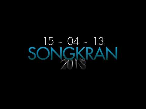 RCA SONGKRAN 2013 [15-4-13] [HD]
