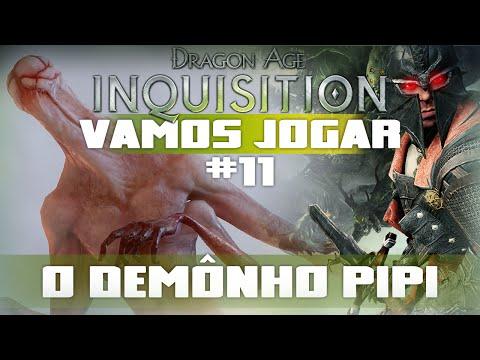 Vamos Jogar Dragon Age Inquisition - O Demônho Pipi - Parte 11