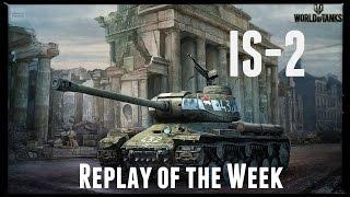 Let's Play World of Tanks | IS-2 | Replay of the Week [ Gameplay - German - Deutsch ]