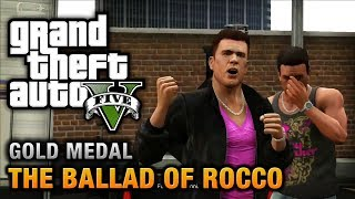 GTA 5 - Mission #60 - The Ballad of Rocco [100% Gold Medal Walkthrough]