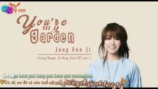 Vietsub+Kara Jung Eun Ji - You Are My Garden Strong Woman DBS OST P.1