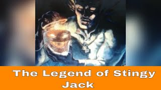 The Legend of Stingy Jack: The Fireside Tales